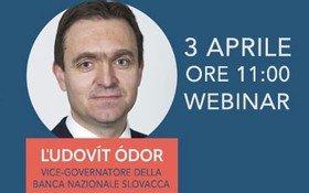 Webinar esclusivo con Ludovit Odor: misure chiave per supportare l'economia e il sistema finanziario